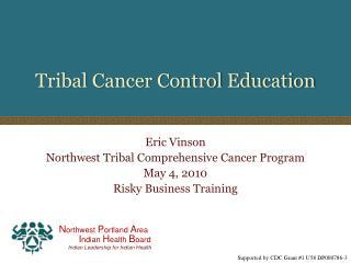 Tribal Cancer Control Education