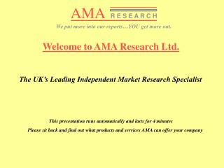 Welcome to AMA Research Ltd. The UK's Leading Independent Market Research Specialist
