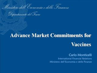 Advance Market Commitments for Vaccines