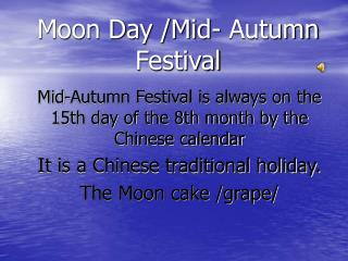 Moon Day /Mid- Autumn Festival