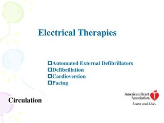 Automated External Defibrillators Defibrillation Cardioversion Pacing