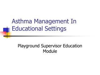 Asthma Management In Educational Settings