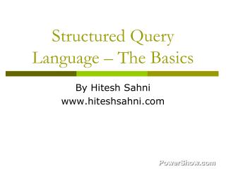 Structured Query Language – The Basics
