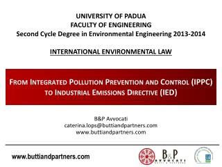 From Integrated Pollution Prevention and Control (IPPC) to Industrial Emissions Directive (IED)