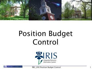 Position Budget Control