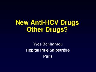 New Anti-HCV Drugs Other Drugs?
