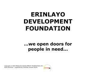 ERINLAYO  DEVELOPMENT FOUNDATION