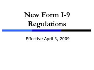 New Form I-9 Regulations