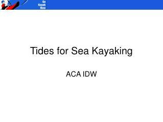 Tides for Sea Kayaking