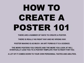 HOW TO CREATE A POSTER 101