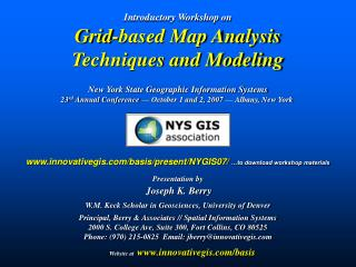 Introductory Workshop on Grid-based Map Analysis  Techniques and Modeling