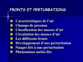 FRONTS ET PERTURBATIONS
