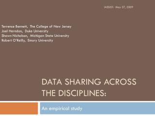 DATA SHARING ACROSS THE DISCIPLINES: