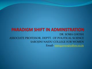 PARADIGM SHIFT IN ADMINSTRATION