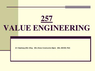 257 VALUE ENGINEERING