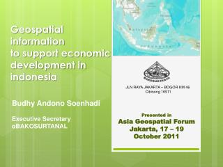 Geospatial information to support economic development in  indonesia