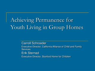 Achieving Permanence for Youth Living in Group Homes