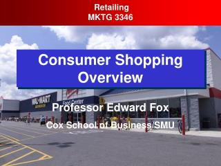 Consumer Shopping Overview