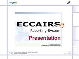 ECCAIRS Technical Course Provided by the Joint Research Centre - Ispra (Italy)