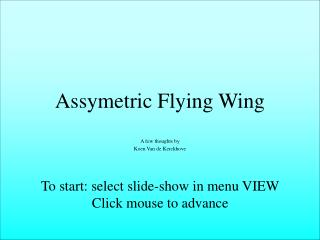 Assymetric Flying Wing