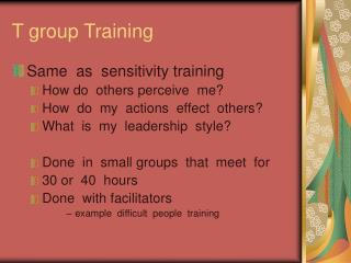 T group Training