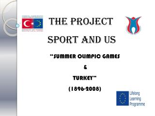 """ SUMMER OL I MPIC GAMES  &  TURKEY "" (1896-2008)"
