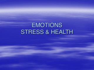 EMOTIONS STRESS  HEALTH