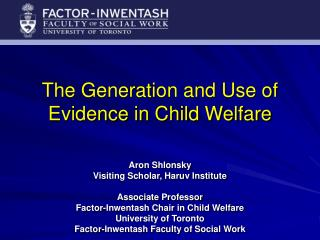 The Generation and Use of Evidence in Child Welfare
