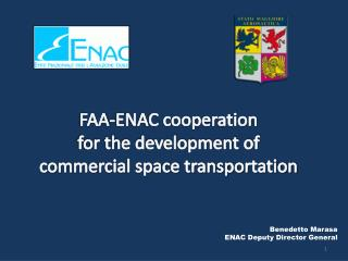 FAA-ENAC cooperation for the development of commercial space transportation