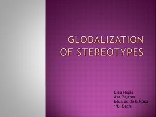 Globalization  of  stereotypes