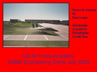 US Air Force Academy SAME Engineering Camp July 2003