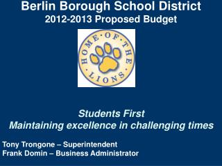 Berlin Borough School District 2012-2013 Proposed Budget Students First