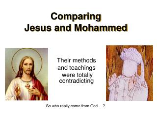 Comparing  Jesus and Mohammed