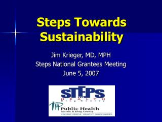 Steps Towards Sustainability