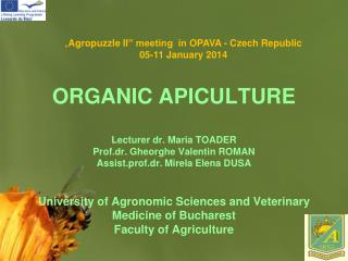 """ Agropuzzle  II "" meeting  in  OPAVA - Czech Republic 05 - 1 1  January  201 4"