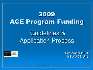 2009 ACE Program Funding  Guidelines & Application Process