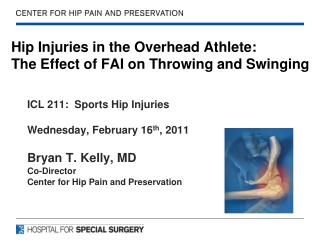Hip Injuries in the Overhead Athlete: The Effect of FAI on Throwing and Swinging