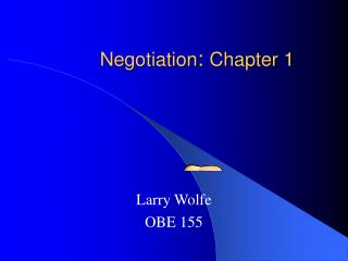 Negotiation :  Chapter 1