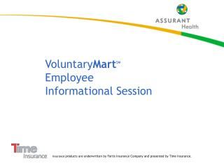 Voluntary Mart SM Employee  Informational Session
