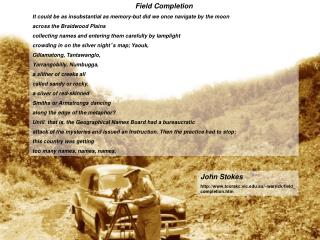 Field Completion It could be as insubstantial as memory-but did we once navigate by the moon