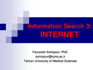 Information Search 3: INTERNET