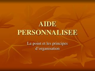 AIDE PERSONNALISEE