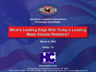 What's Leading Edge With Today's Leading Mass Volume Retailers?