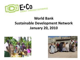 World Bank Sustainable Development Network January 20, 2010