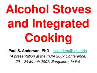 Alcohol Stoves and Integrated Cooking