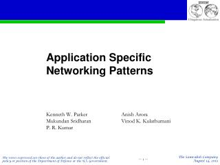 Application Specific Networking Patterns