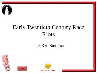 Early Twentieth Century Race Riots