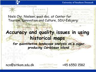 Accuracy and quality issues in using historical maps