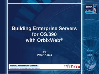 Building Enterprise Servers for OS/390  with OrbixWeb 