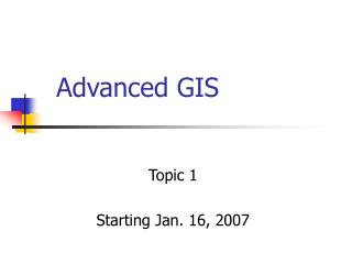 Advanced GIS